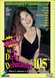 More Dirty Debutantes #105 Porn Video