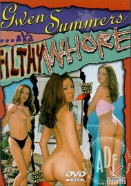 Gwen Summers AKA Filthy Whore Porn Movie
