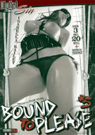 Bound To Please 5 Porn Movie