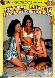 Dirty Dirty Debutantes #8 Porn Movie