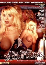 Filthy Sleazy Scoundrels Porn Video