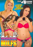 Manhandled MILFS Porn Movie