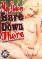 My Sisters Bare Down There Porn Movie