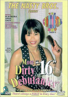 More Dirty Debutantes #16 Porn Movie