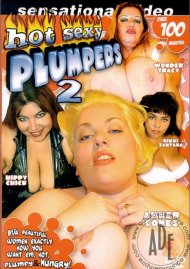 Hot Sexy Plumpers 2 Porn Movie