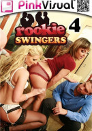 Rookie Swingers 4 Porn Movie