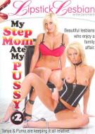 My Step Mom Ate My Pussy 2 Porn Movie