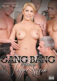 Gang Bang A Go Go: Joslyn Stone Porn Movie