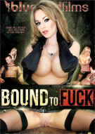 Bound To Fuck Porn Video