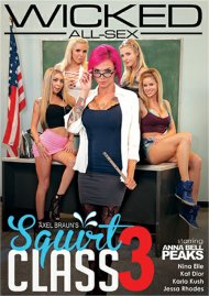 Axel Braun's Squirt Class 3 DVD porn movie from Wicked Pictures.