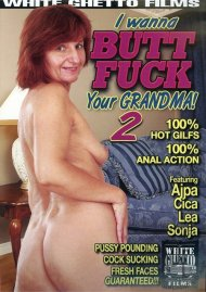 I Wanna Butt Fuck Your Grandma! 2 Porn Movie