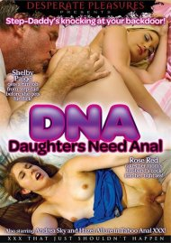 DNA: Daughters Need Anal Porn Movie