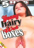 Young Hairy Wet Boxes Porn Movie