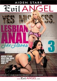 Lesbian Anal Sex Slaves 3 porn video from Evil Angel - Aiden Starr.
