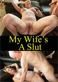 My Wife's A Slut Porn Video
