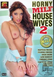 Horny MILF Housewives 2 Porn Movie