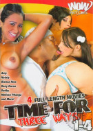 Time for Three Ways 1-4 Porn Movie
