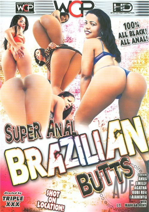 Super Anal Brazilian Butts