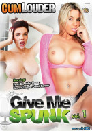 Give Me Spunk Vol. 1 Porn Movie