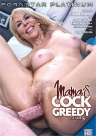 Mamas Cock Greedy Vol. 5 Porn Movie