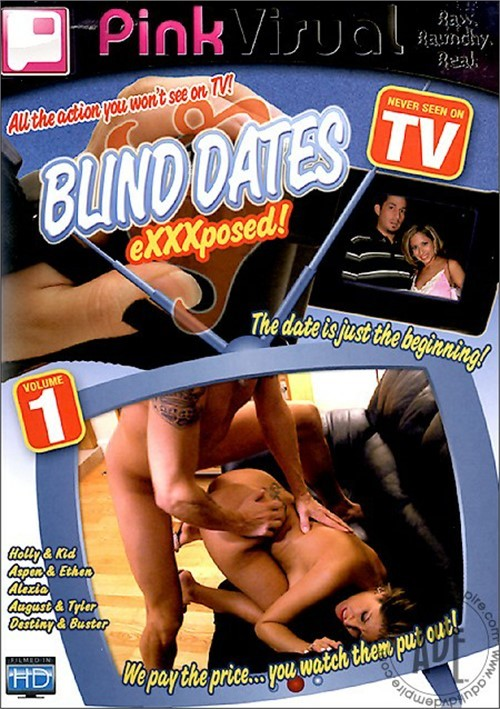 Blind Dates Exxxposed! Vol. 1