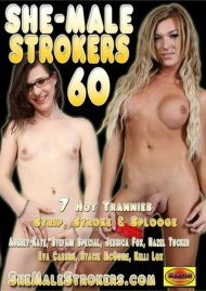 She-Male Strokers 60 Porn Movie