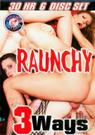 Raunchy 3ways Porn Movie