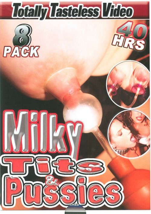 Milky Tits & Pussies 8-Pack 2015 Totally Tasteless Lactation
