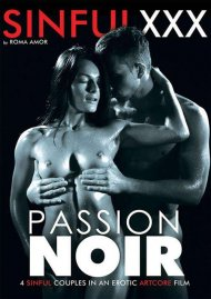 Watch Passion Noir HD Porn Video from Sinful XXX.