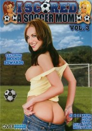 I Scored A Soccer Mom! Vol. 3 Porn Movie