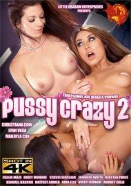 Pussy Crazy 2 Porn Movie