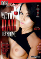 Wait Till Your Dad Gets Home Porn Movie