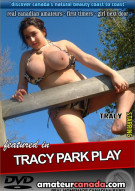 Tracy Park Play Porn Video
