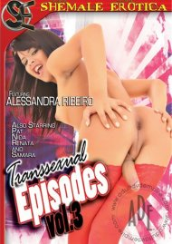 Transsexual Episodes Vol. 3 Porn Movie