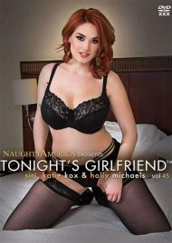 Tonights Girlfriend Vol. 45 Porn Movie