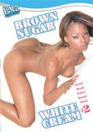 Brown Sugar White Cream #2 Porn Movie