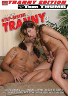 My New Step-Sister Is A Tranny 3 Porn Movie