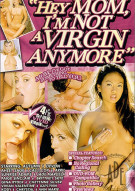 Hey Mom, Im Not a Virgin Anymore Porn Movie