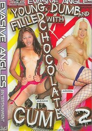 Young, Dumb and Filled with Chocolate Cum 2 Porn Movie