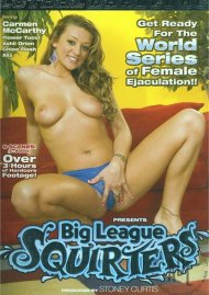 Big League Squirters Porn Movie