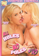 All Holes No Poles 10 Porn Movie