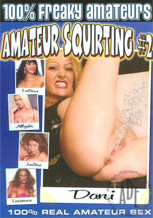 Amateur Squirting #2 FilmCo Amateur All Sex