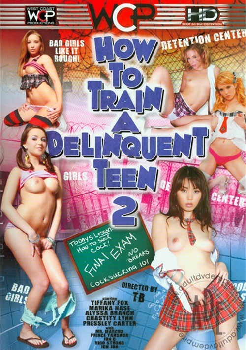 How To Train a Delinquent Teen 2 Mr. Marcus 2012 18+ Teens