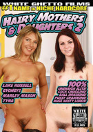 Hairy Mothers & Daughters 2 Porn Movie