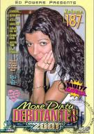 More Dirty Debutantes #187 Porn Video
