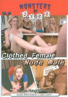 Monsters Of Jizz Vol. 33: Clothed Female Nude Male Porn Movie