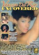 Vanessa Del Rio Uncovered Porn Movie