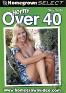 Horny Over 40 Vol. 55 Porn Movie