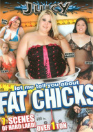 Let Me Tell You About Fat Chicks Porn Movie