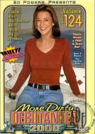 More Dirty Debutantes #124 Porn Movie